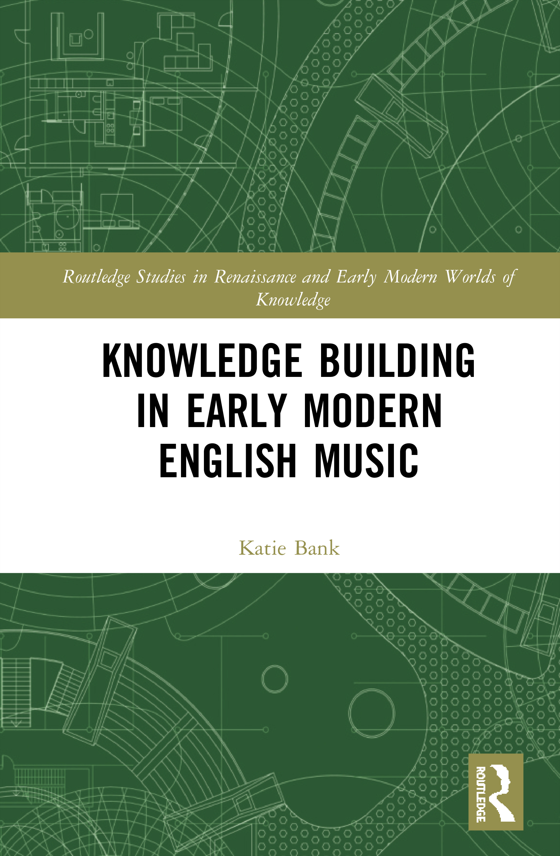 Knowledge Building in Early Modern English Music: 1st Edition (Hardback) book cover