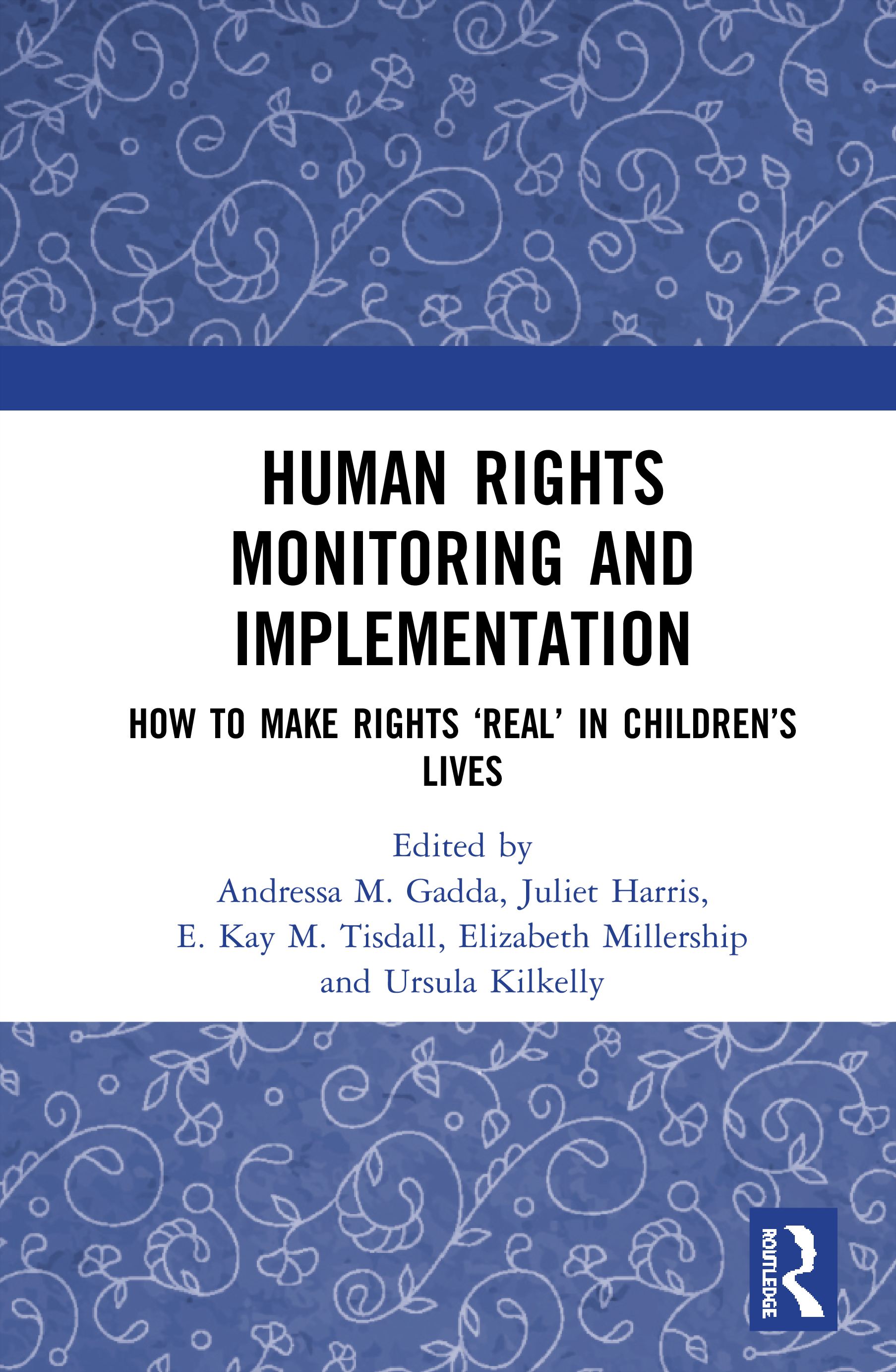 Human Rights Monitoring and Implementation: How To Make Rights 'Real' in Children's Lives, 1st Edition (Hardback) book cover