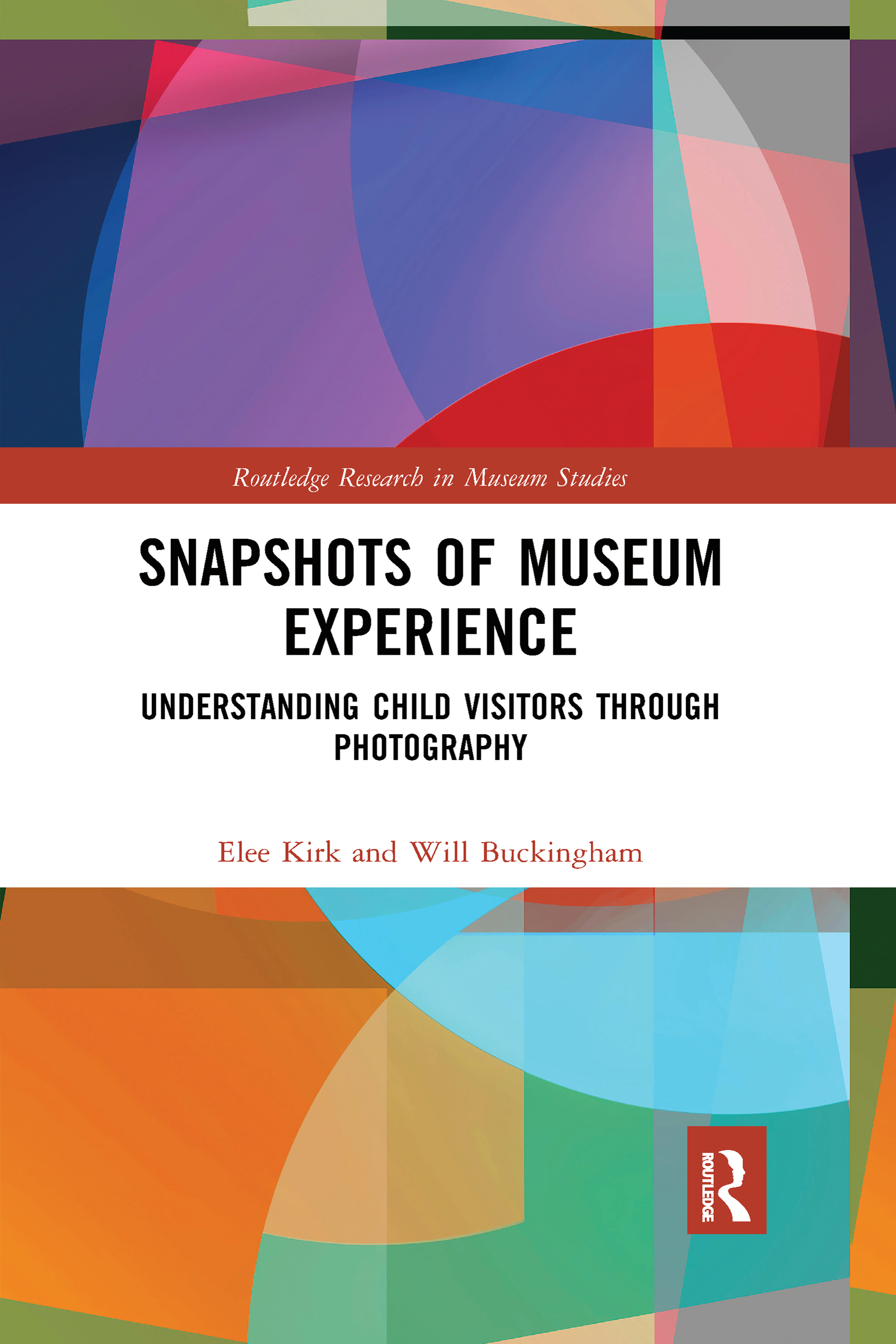 Snapshots of Museum Experience: Understanding Child Visitors Through Photography book cover