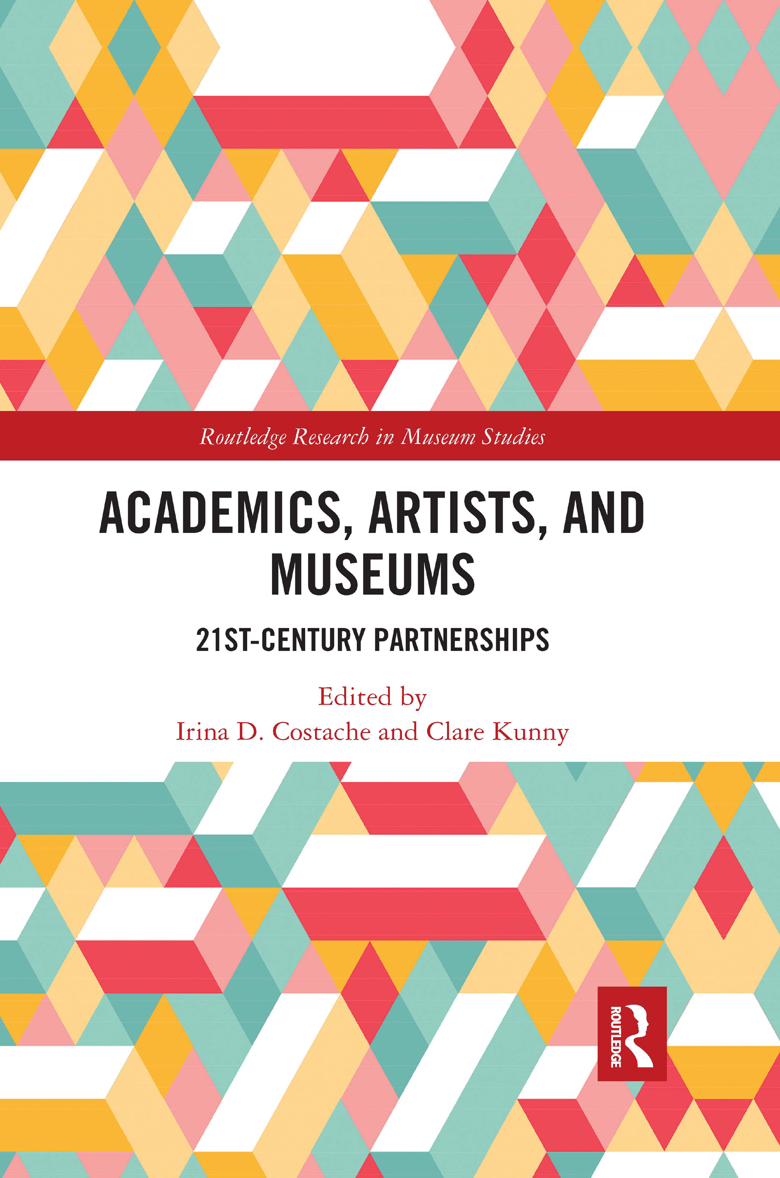 Academics, Artists, and Museums: 21st-Century Partnerships book cover