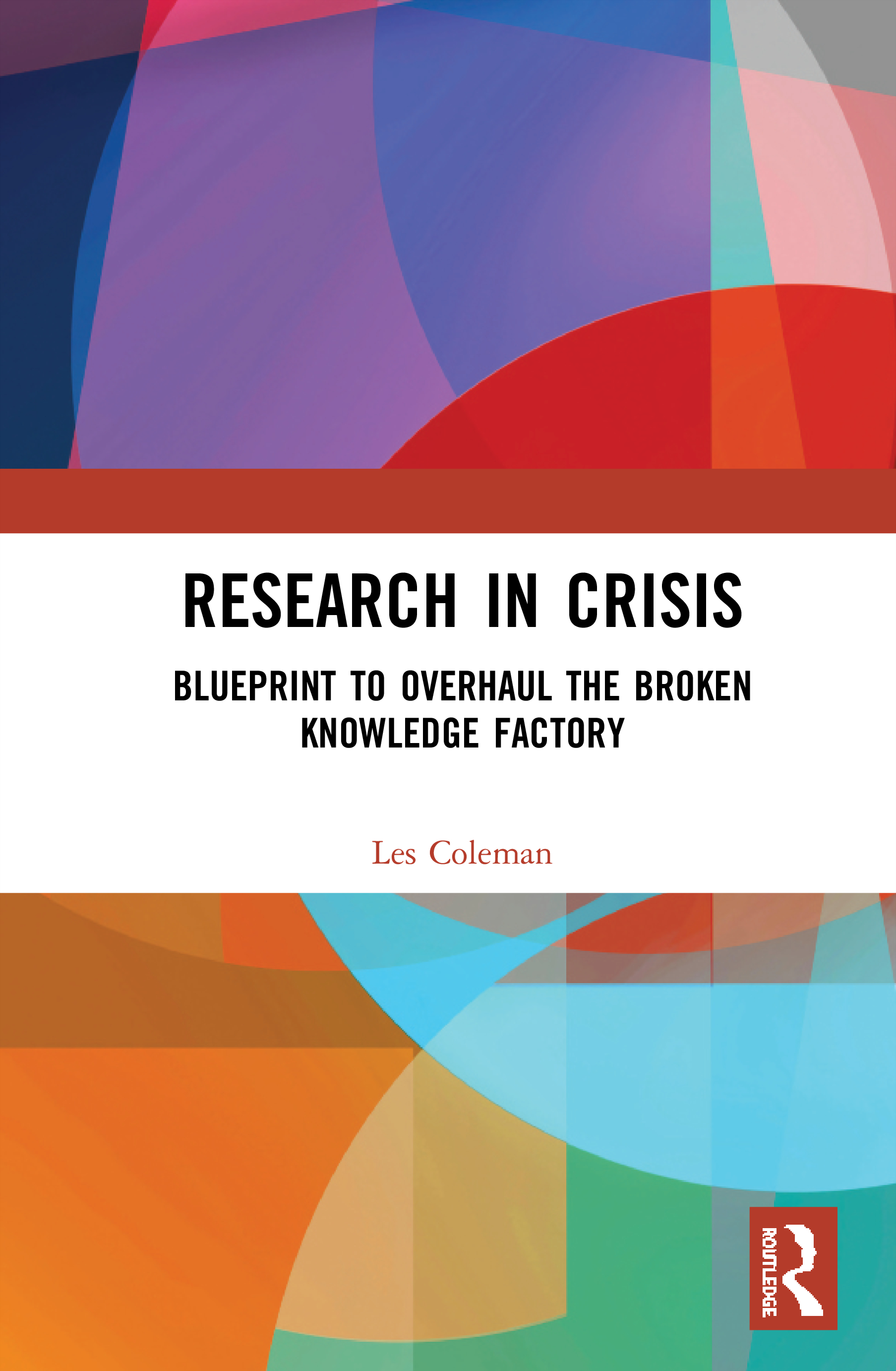 Research in Crisis: Blueprint to Overhaul the Broken Knowledge Factory book cover