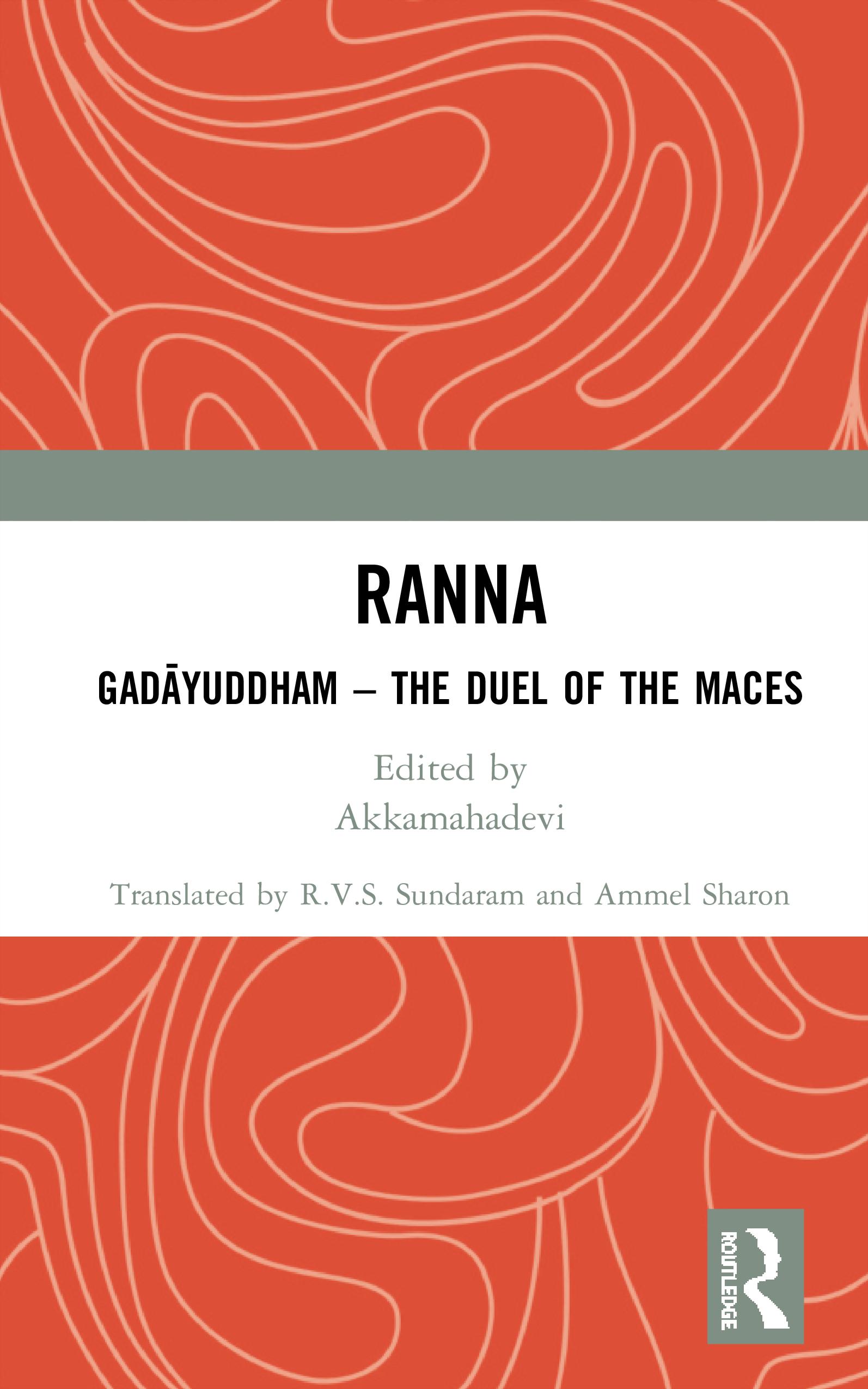 Ranna: Gadāyuddham – The Duel ofthe Maces, 1st Edition (Hardback) book cover