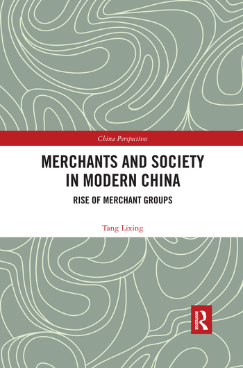 Merchants and Society in Modern China