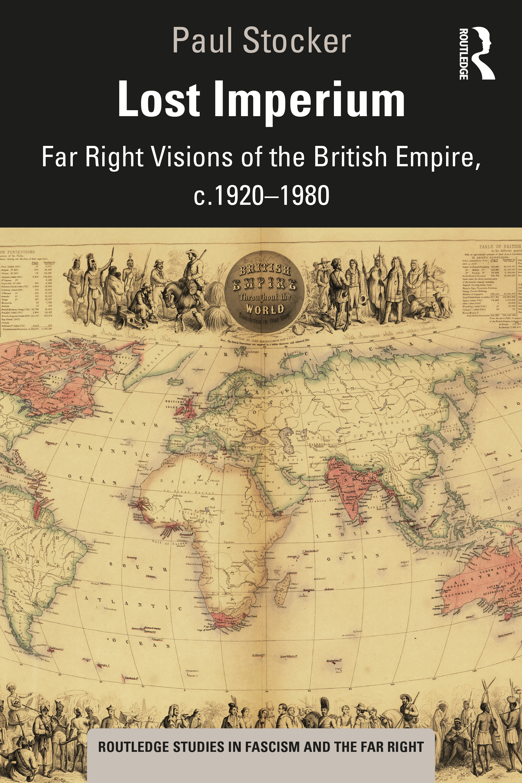Lost Imperium: Far Right Visions of the British Empire, c.1920-1980 book cover
