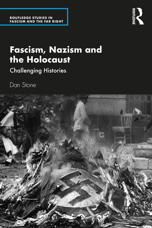 Fascism, Nazism and the Holocaust