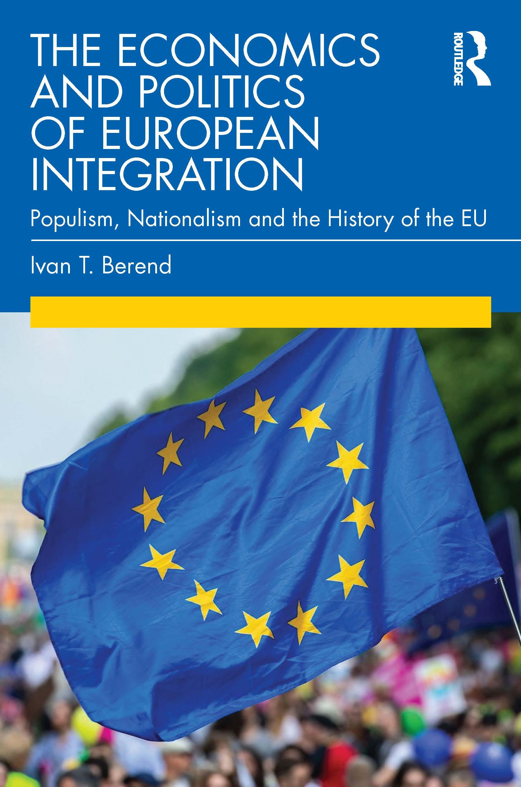 The Economics and Politics of European Integration