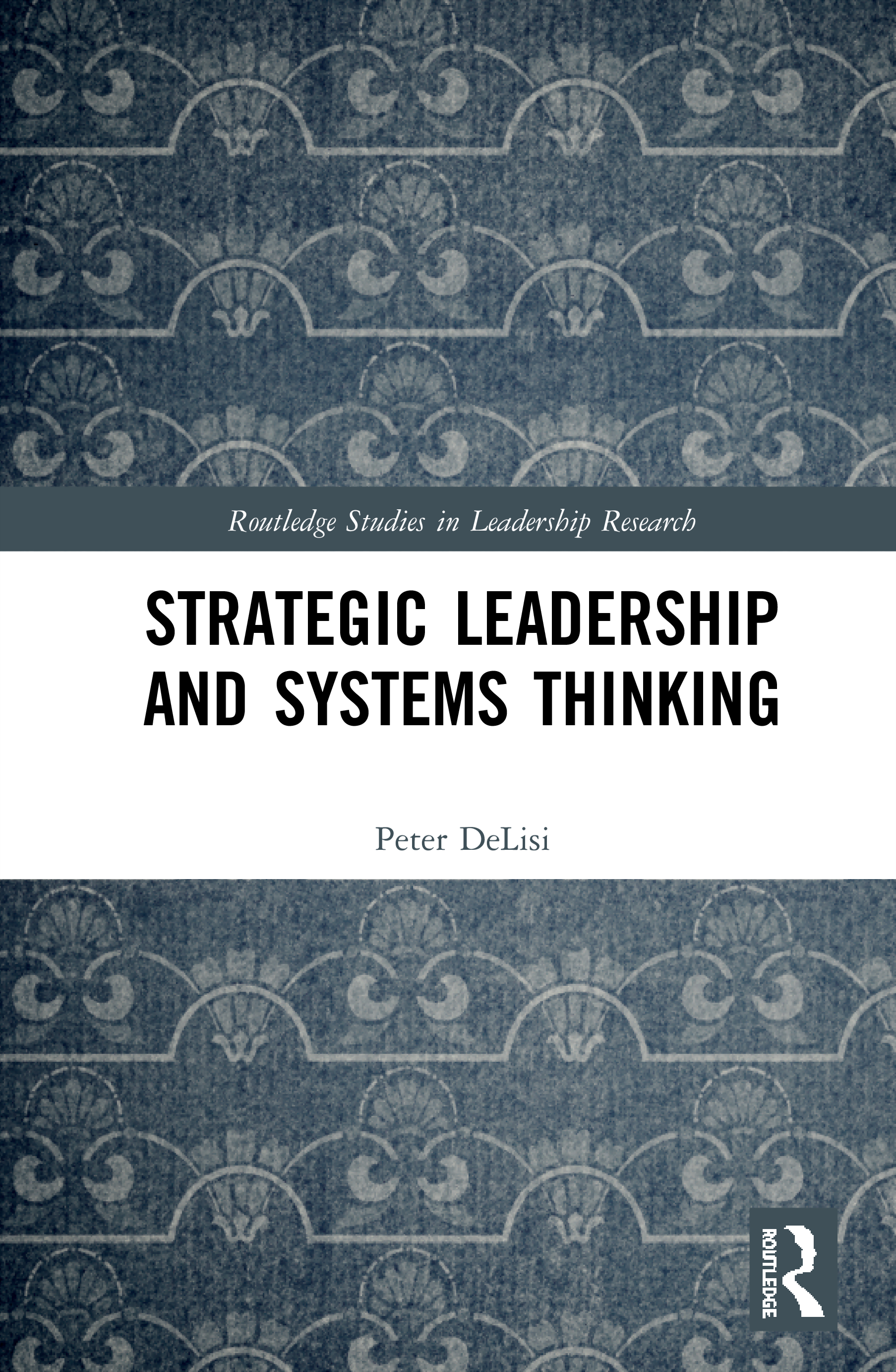 Strategic Leadership and Systems Thinking
