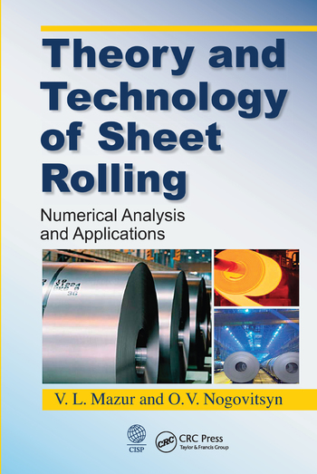 Theory and Technology of Sheet Rolling