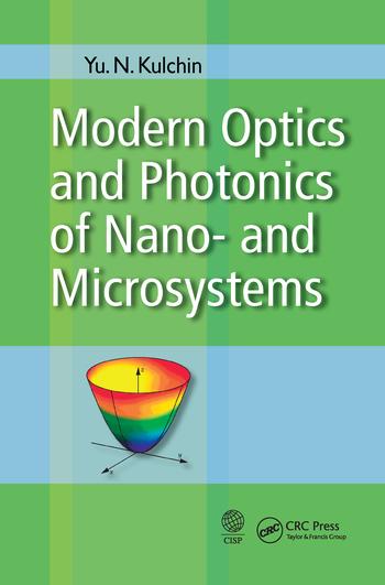 Modern Optics and Photonics of Nano-  and Microsystems