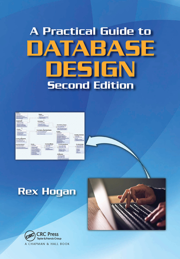 A Practical Guide to Database Design