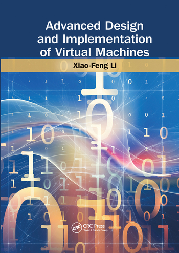 Advanced Design and Implementation of Virtual Machines