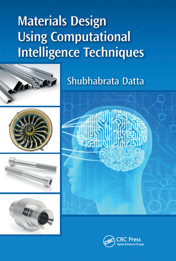 Materials Design Using Computational Intelligence Techniques
