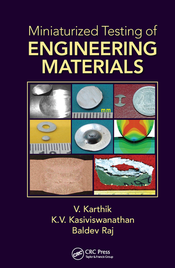 Miniaturized Testing of Engineering Materials
