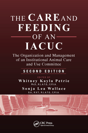 The Care and Feeding of an IACUC