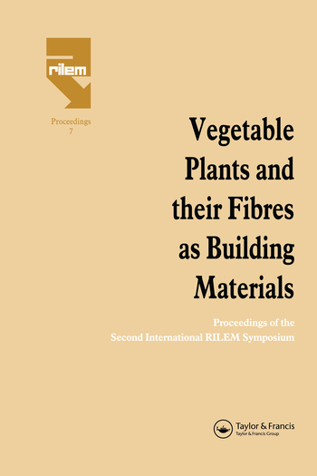 Vegetable Plants and their Fibres as Building Materials
