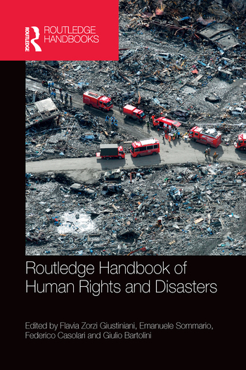 Routledge Handbook of Human Rights and Disasters
