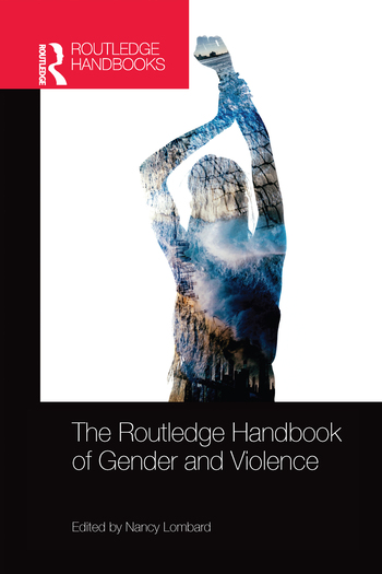 The Routledge Handbook of Gender and Violence