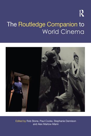 The Routledge Companion to World Cinema