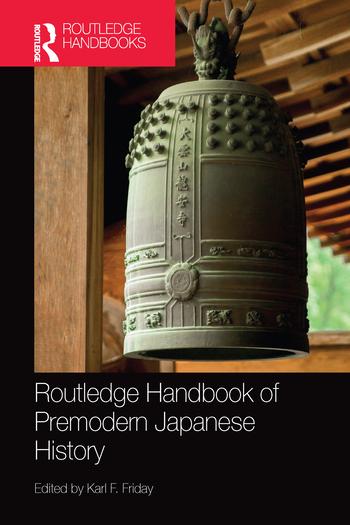 Routledge Handbook of Premodern Japanese History