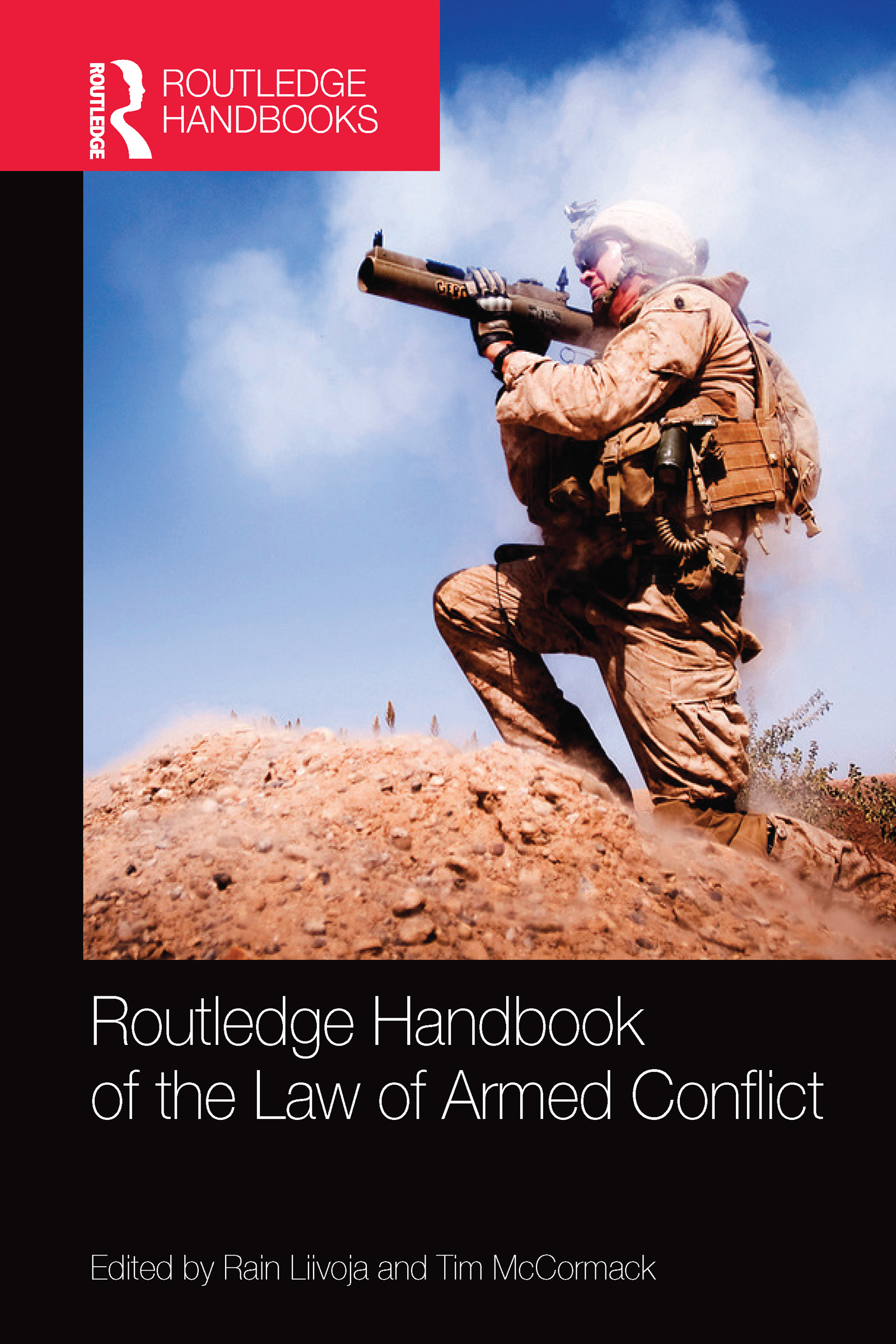 Routledge Handbook of the Law of Armed Conflict