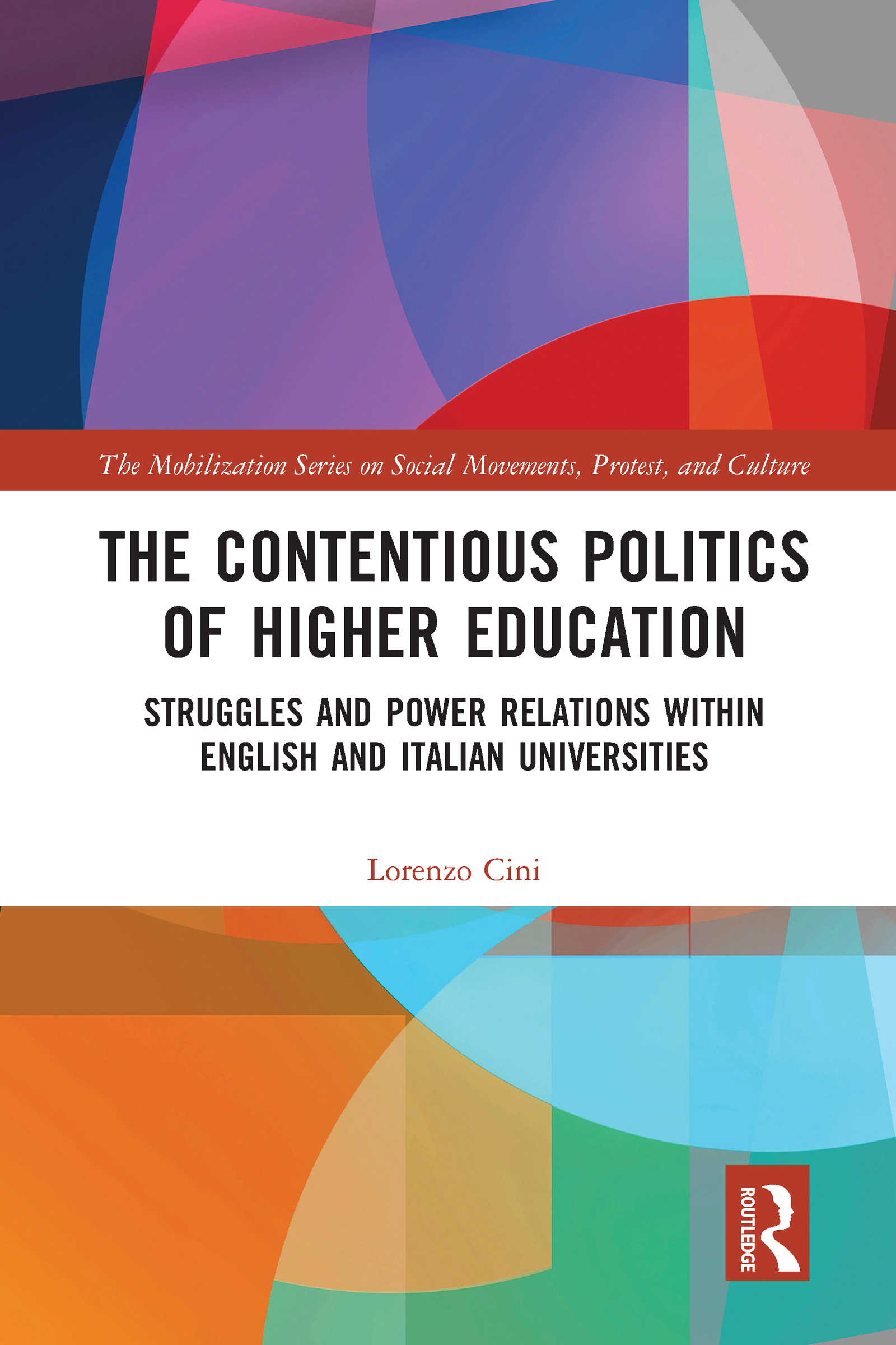 The Contentious Politics of Higher Education