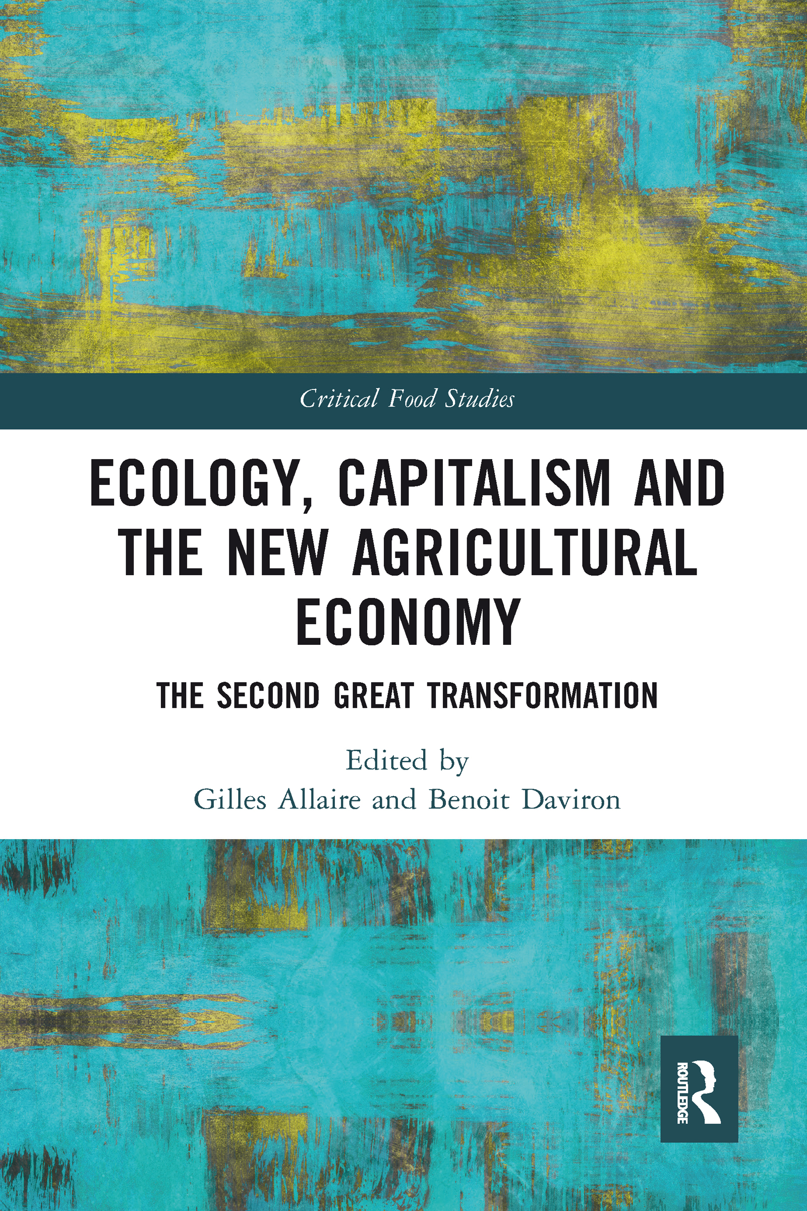 Ecology, Capitalism and the New Agricultural Economy