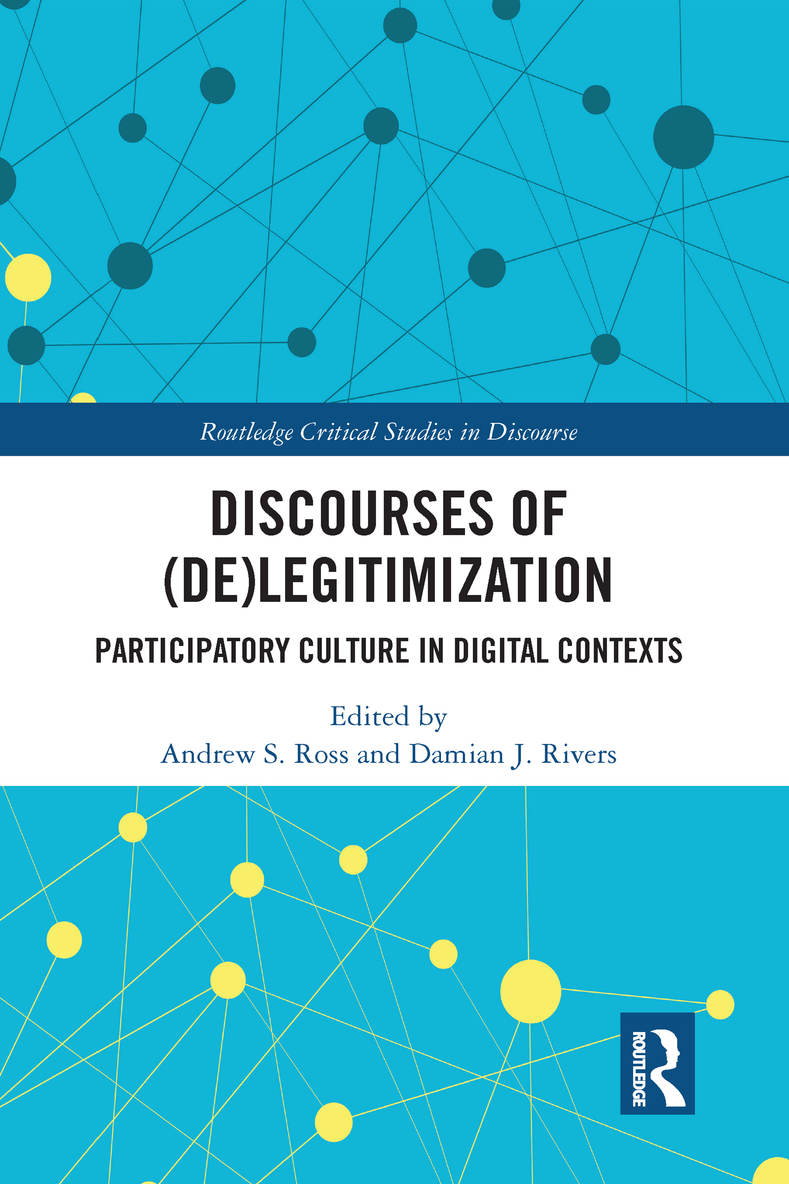 Discourses of (De)Legitimization