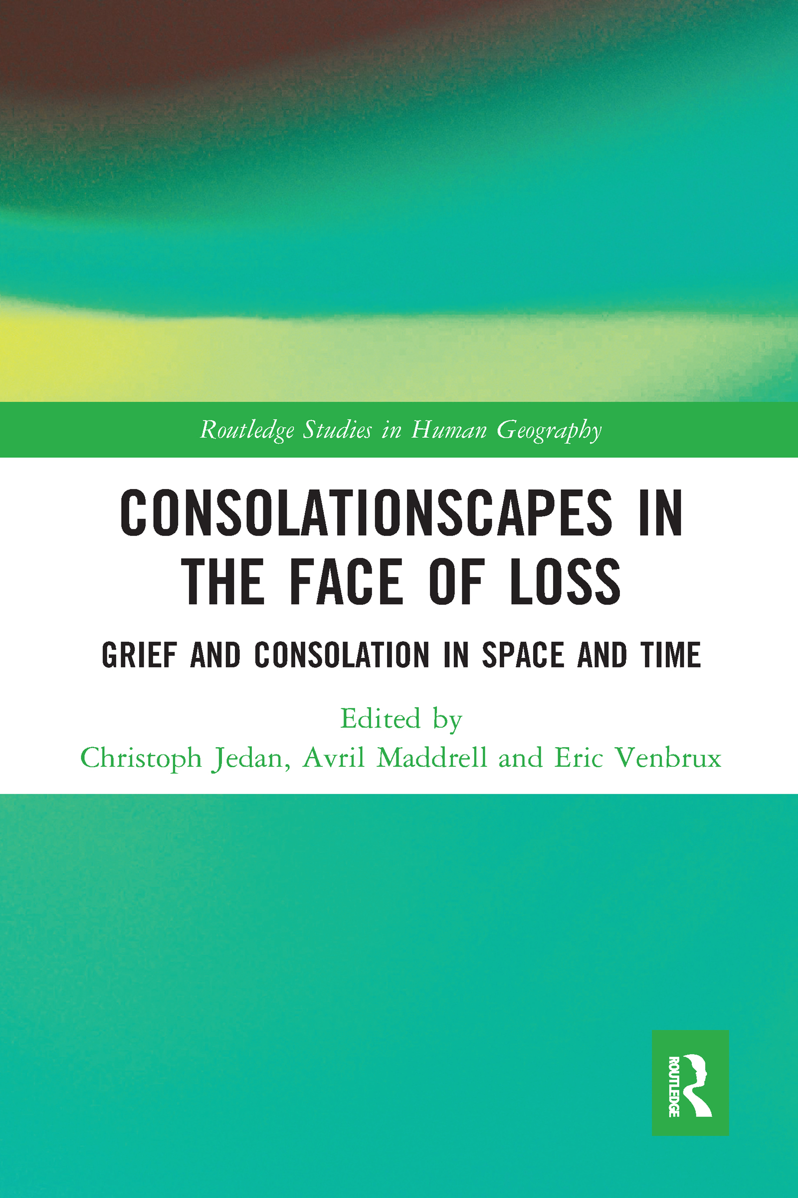 Consolationscapes in the Face of Loss