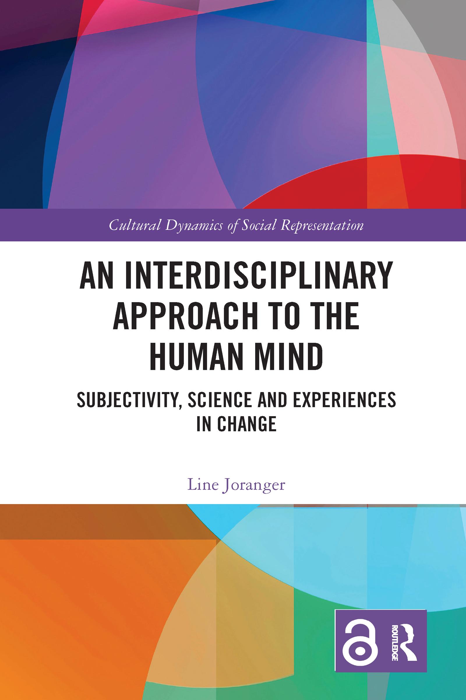 An Interdisciplinary Approach to the Human Mind