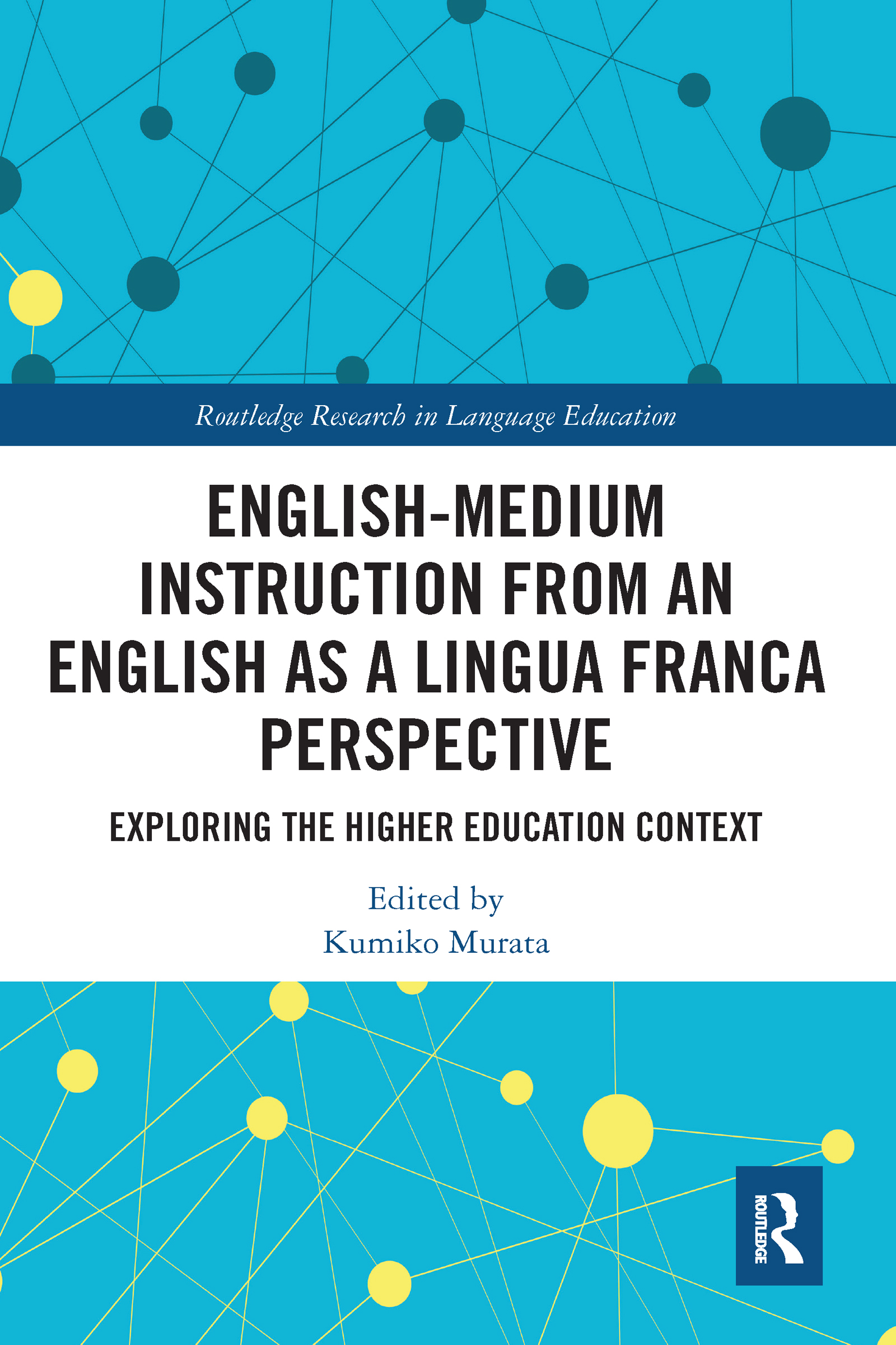 English-Medium Instruction from an English as a Lingua Franca Perspective