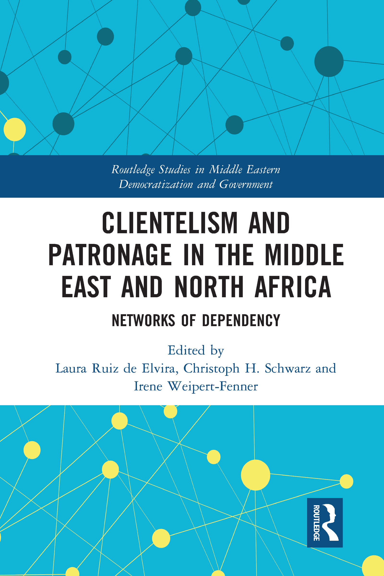 Clientelism and Patronage in the Middle East and North Africa