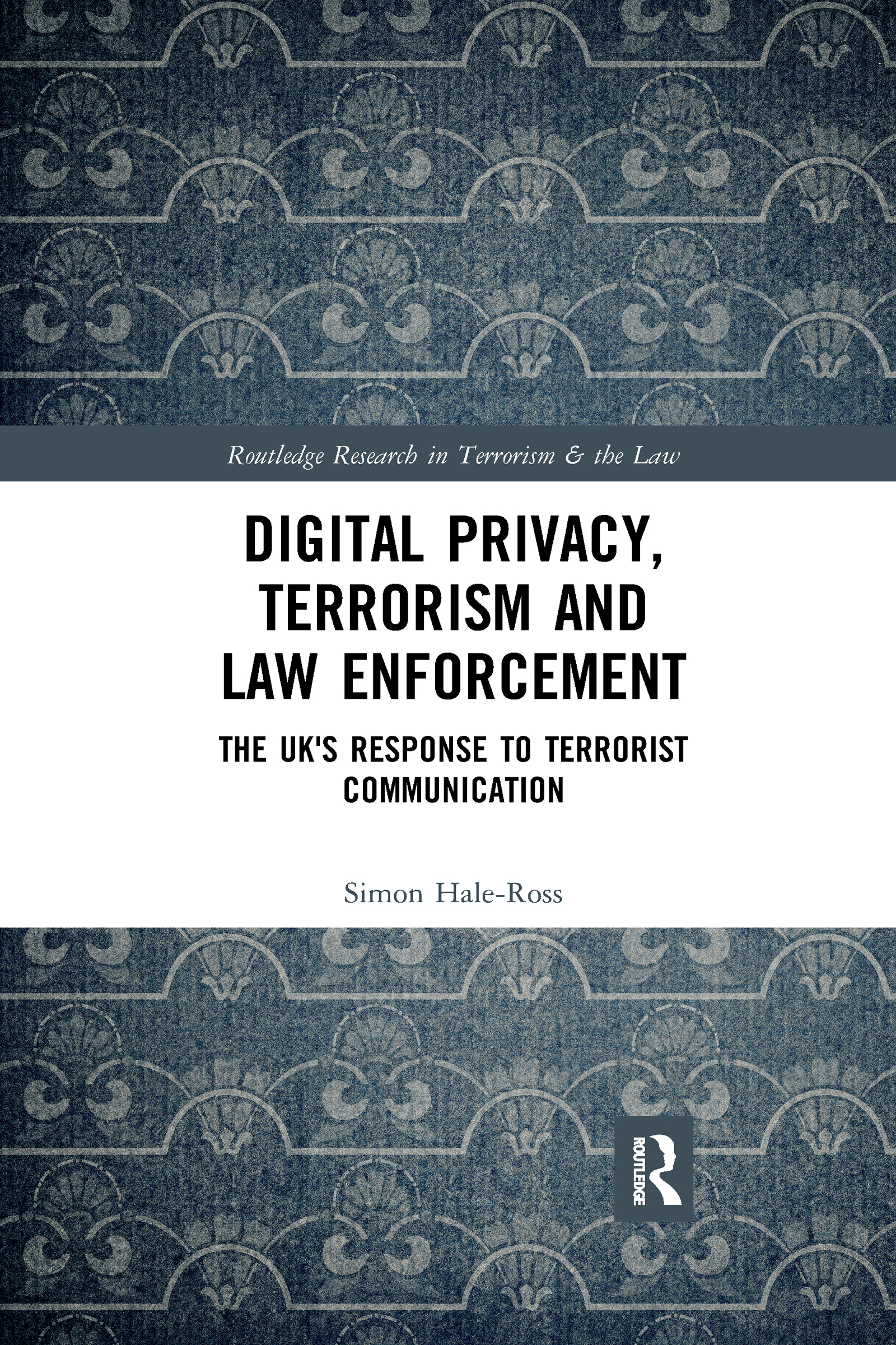 Digital Privacy, Terrorism and Law Enforcement