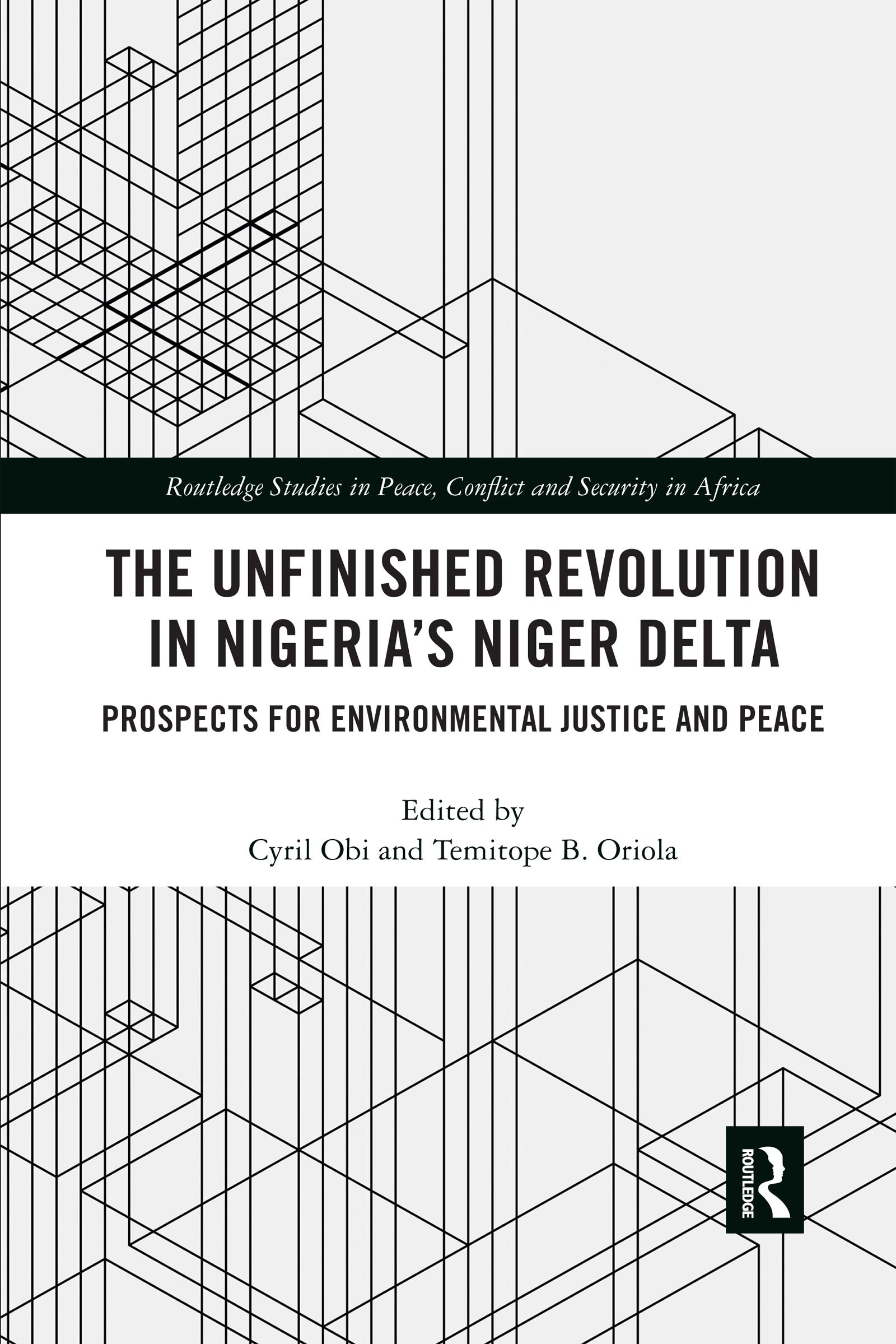 The Unfinished Revolution in Nigeria's Niger Delta