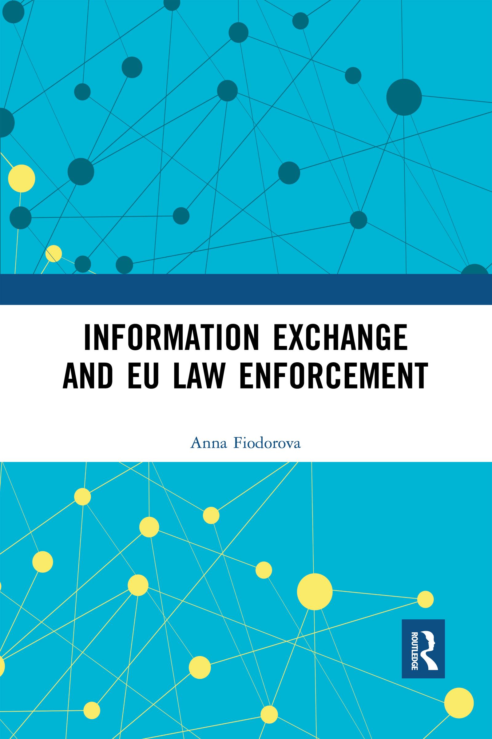 Information Exchange and EU Law Enforcement