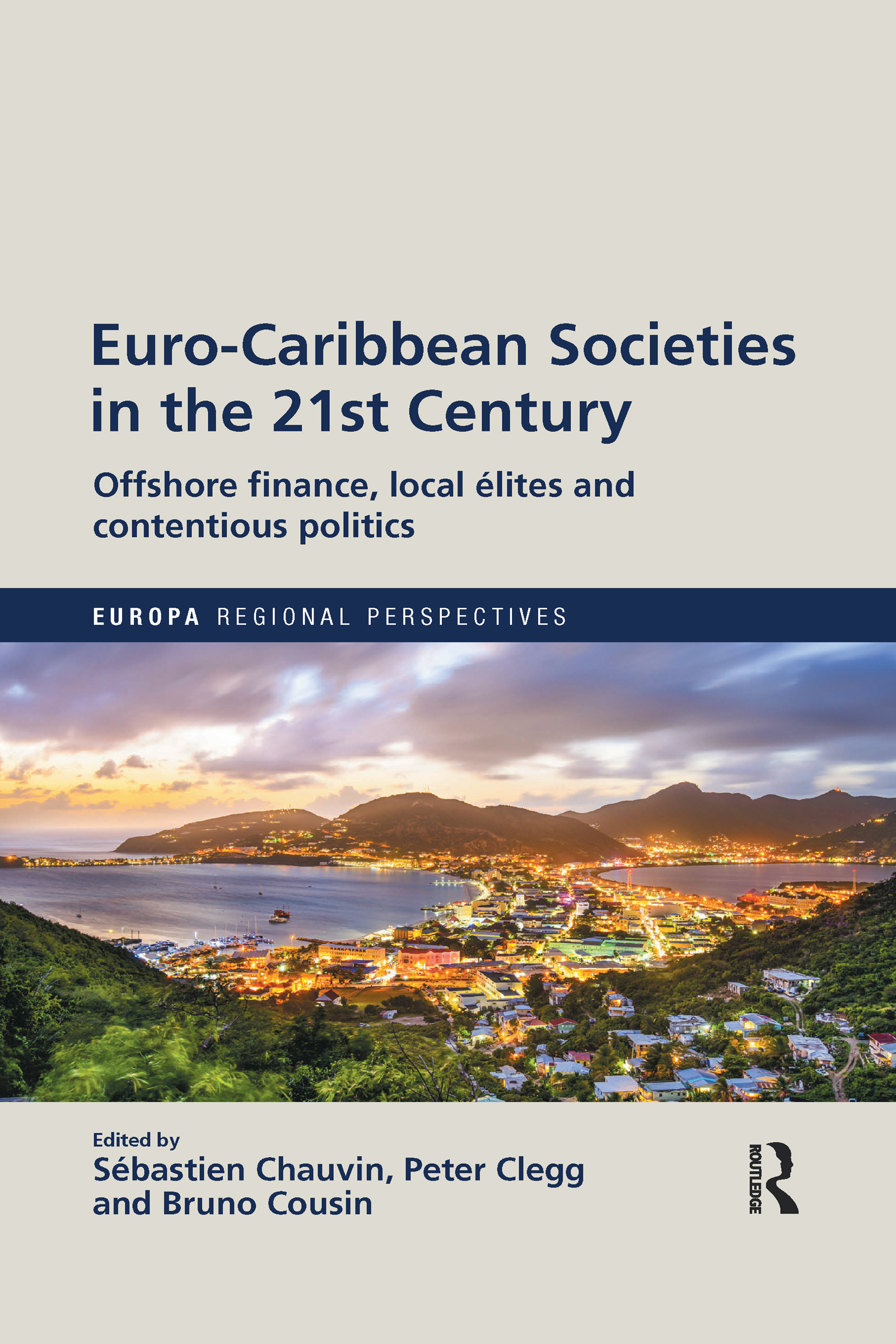 Euro-Caribbean Societies in the 21st Century