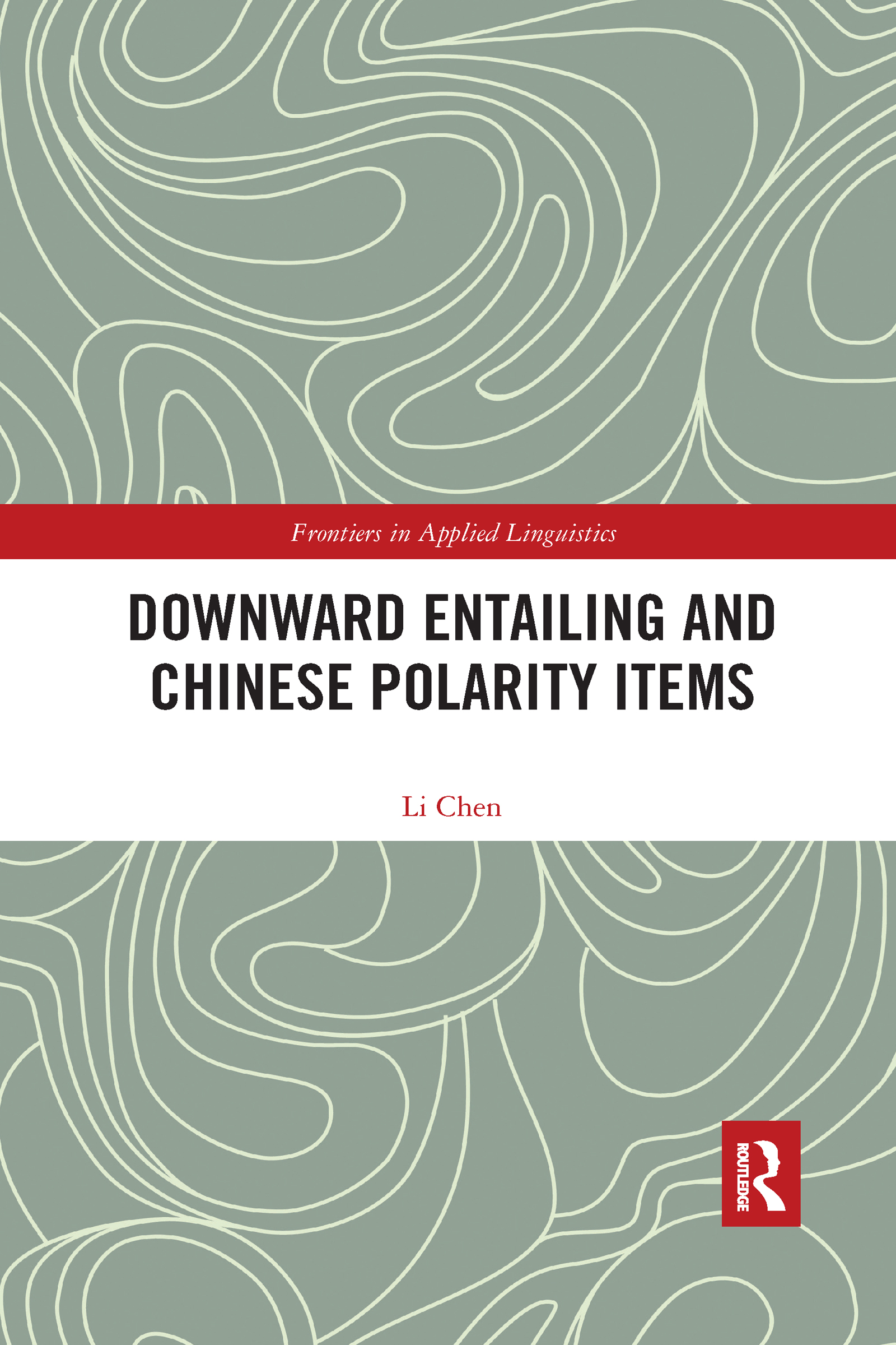 Downward Entailing and Chinese Polarity Items