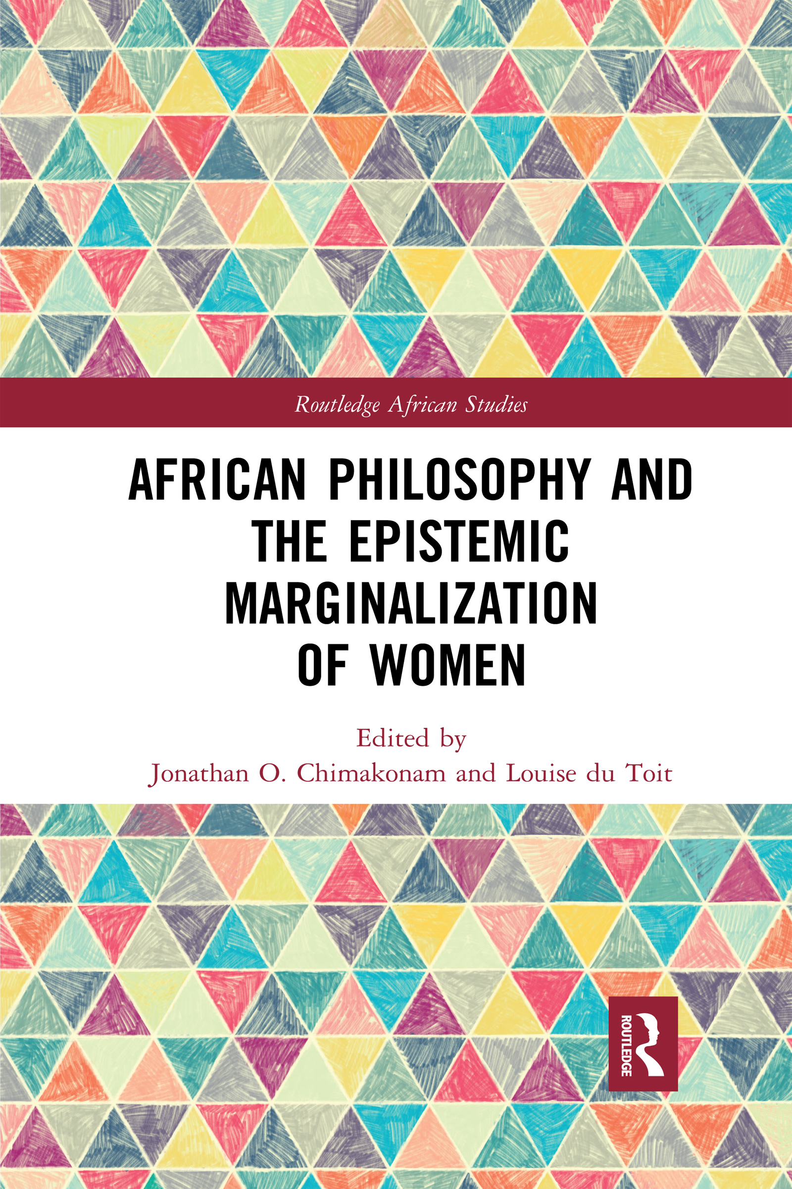 African Philosophy and the Epistemic Marginalization of Women