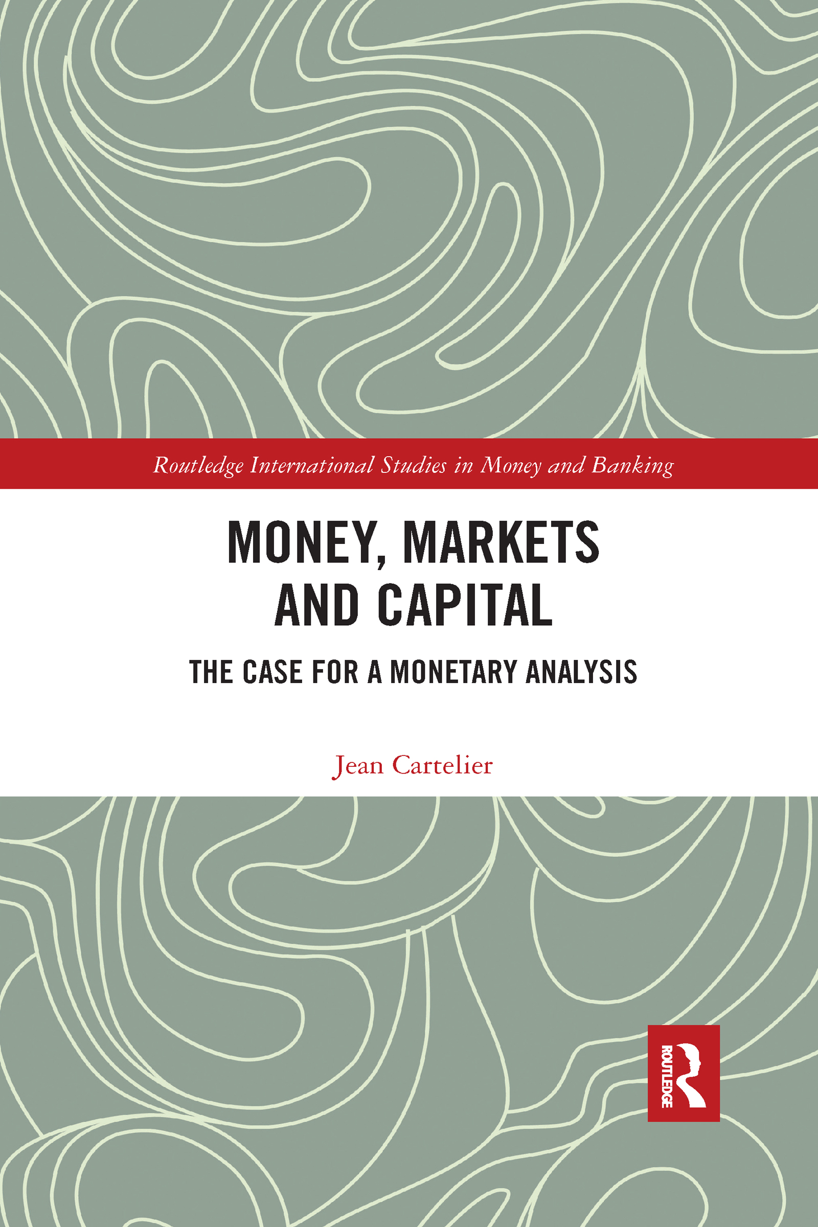 Money, Markets and Capital
