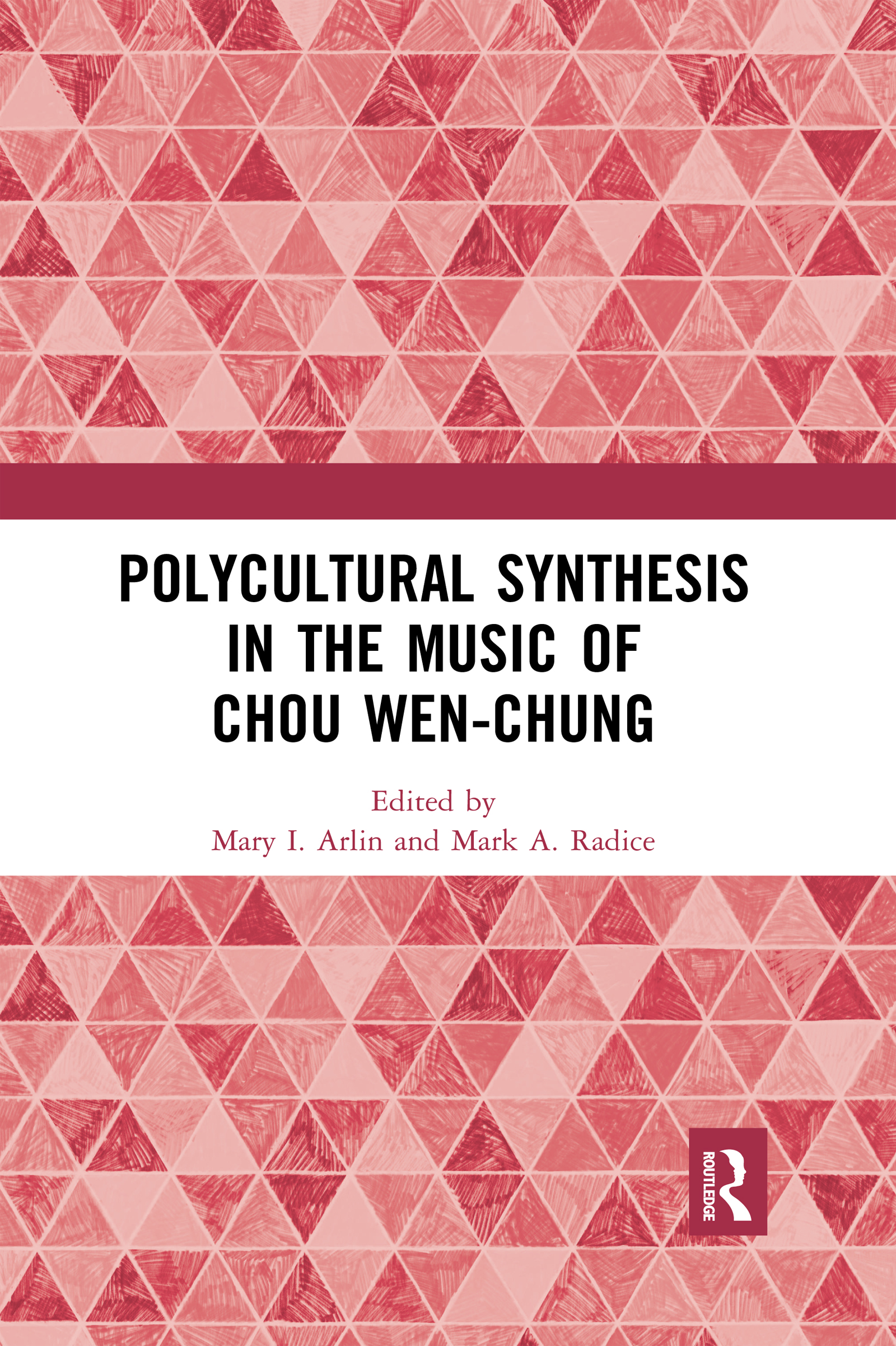 Symmetry as a cultural determinant in the music of Chou Wen-chung