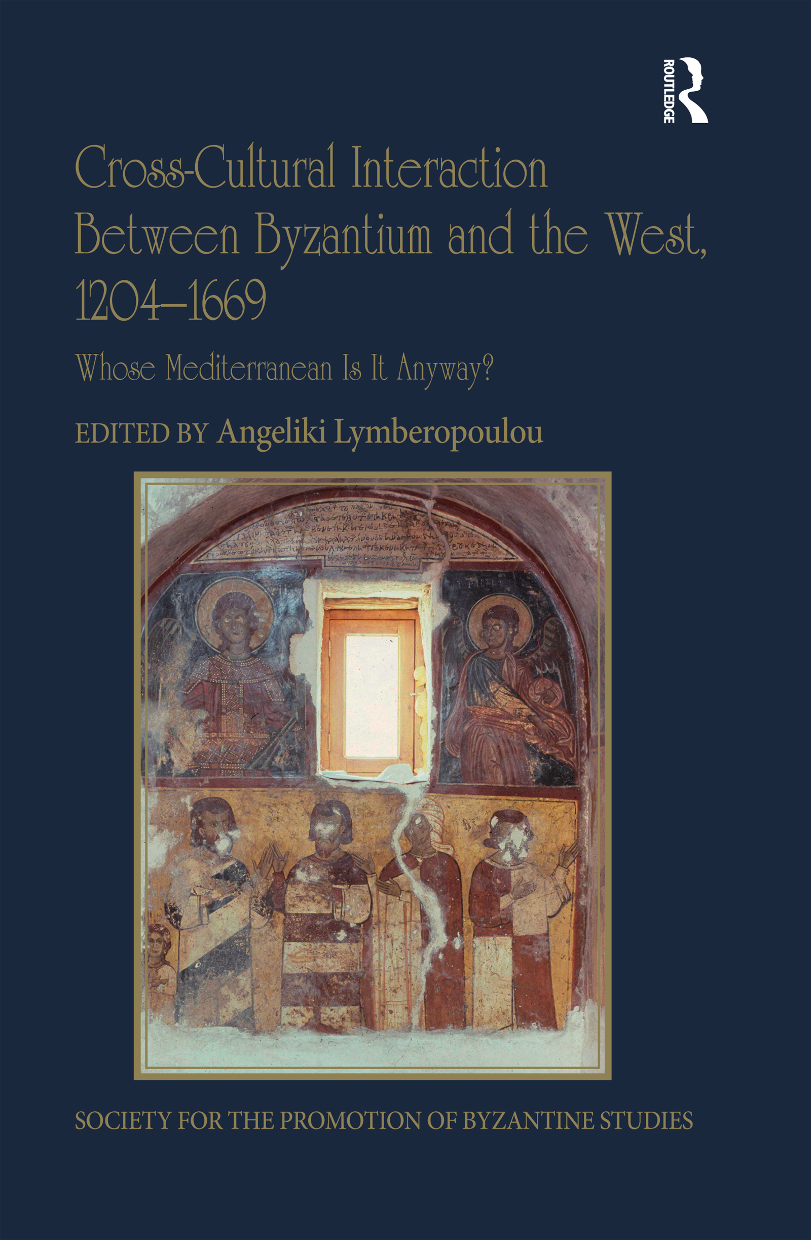 Cross-Cultural Interaction Between Byzantium and the West, 1204–1669