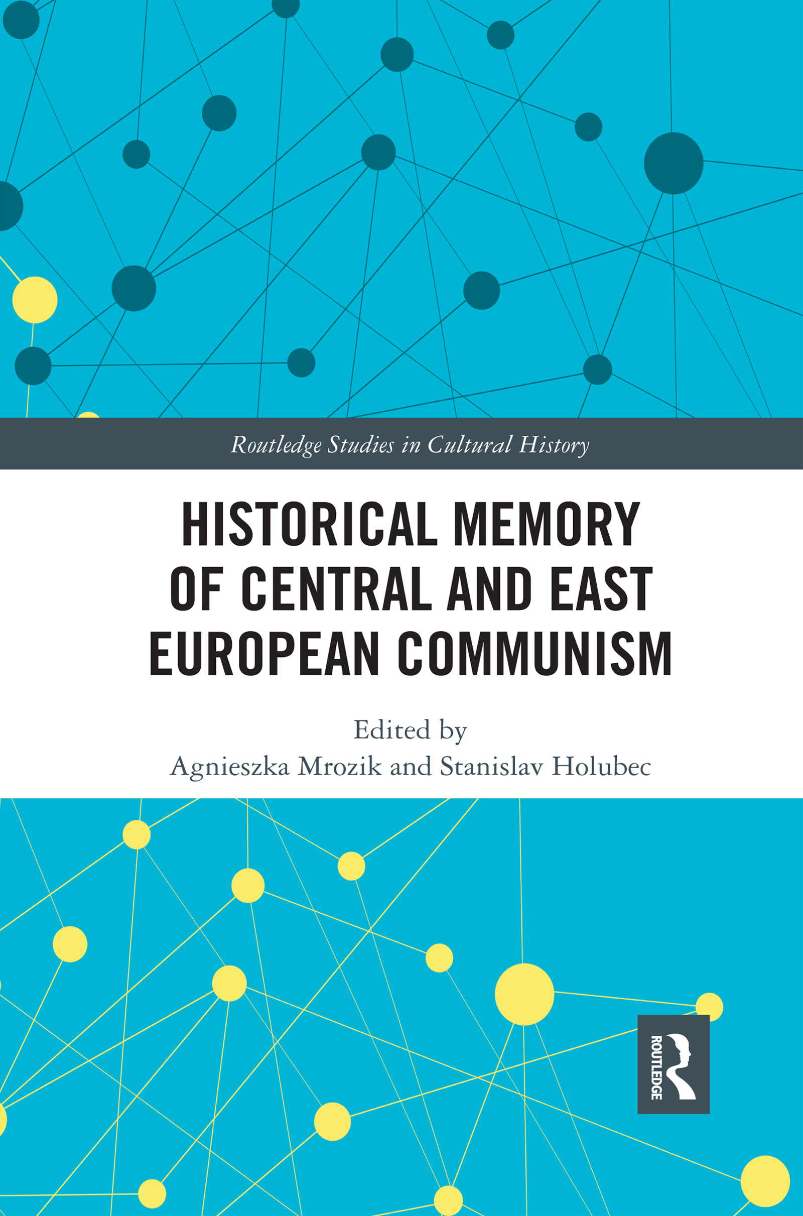 Historical Memory of Central and East European Communism