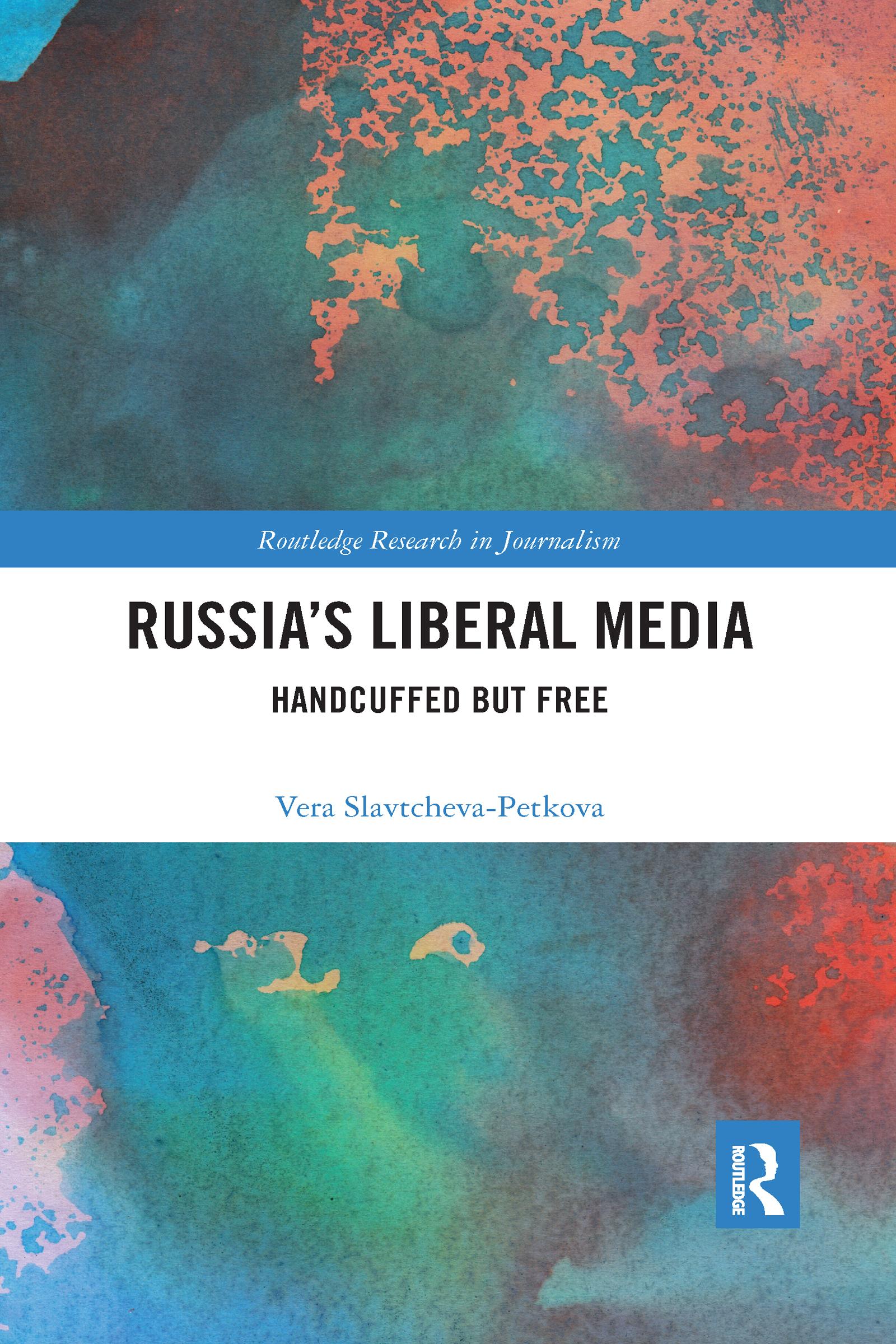 Russia's Liberal Media