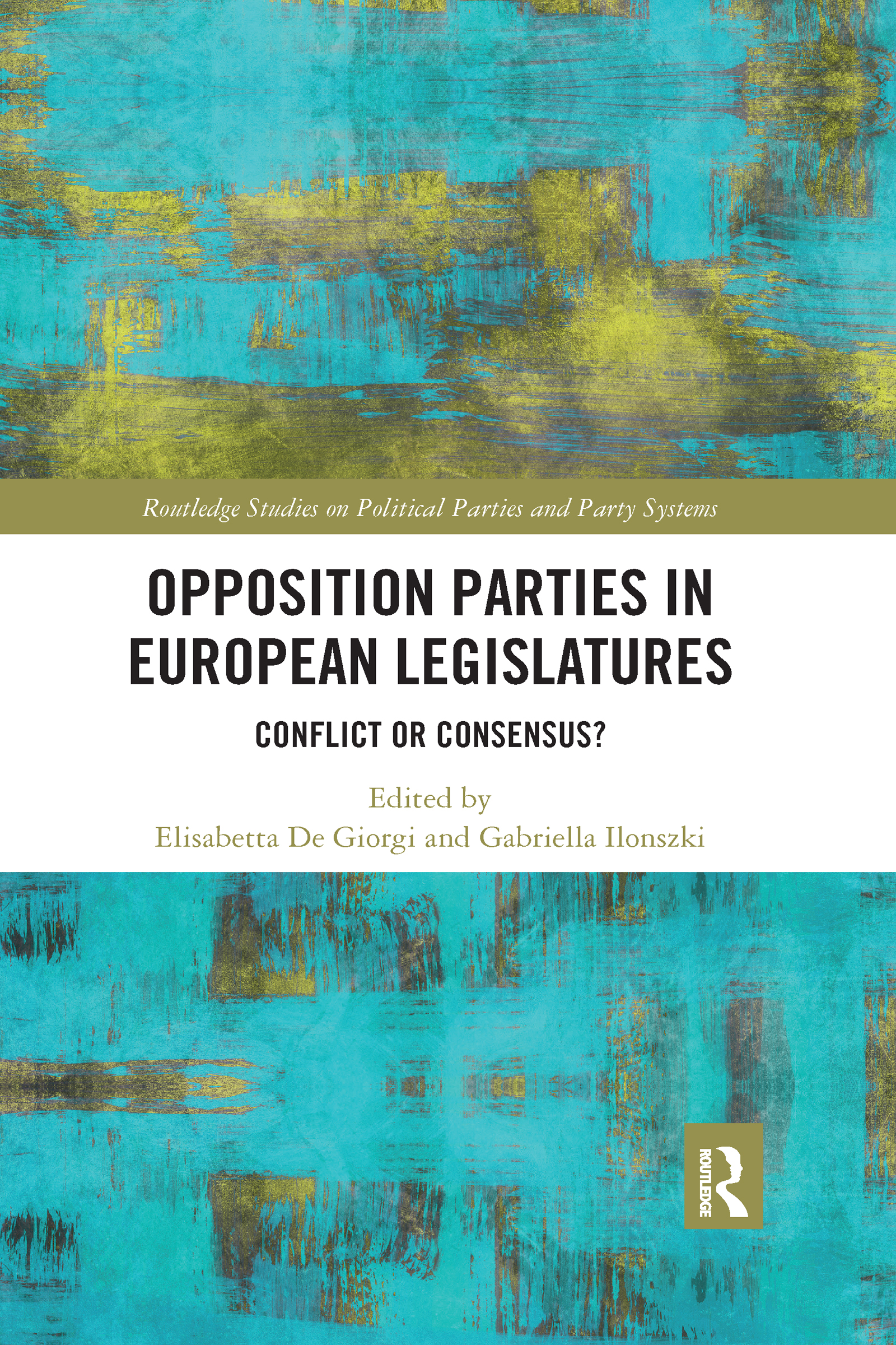 Opposition Parties in European Legislatures