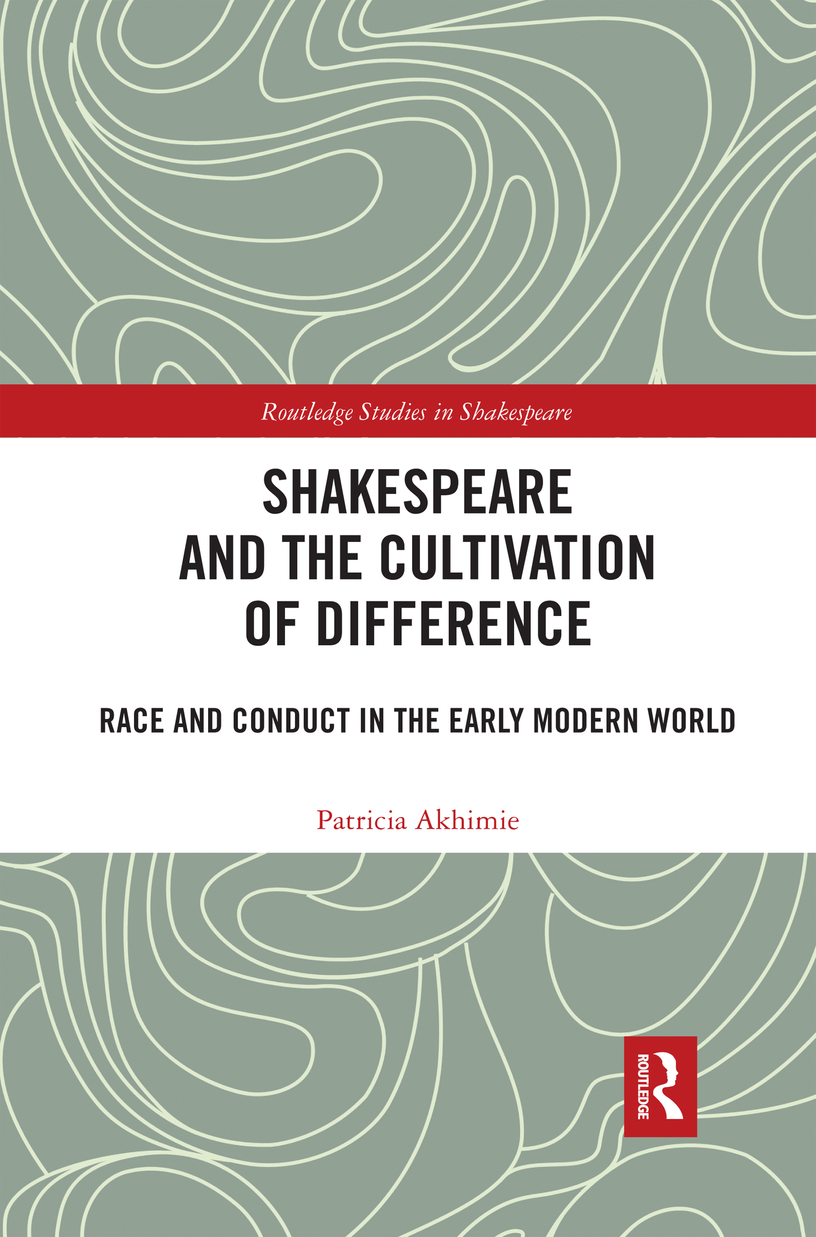 Shakespeare and the Cultivation of Difference