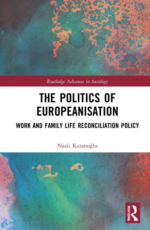 The Politics of Europeanisation