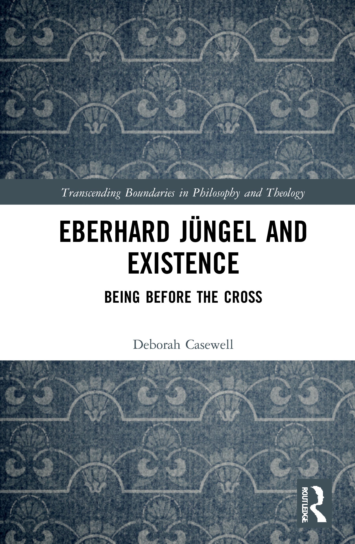 Eberhard Jüngel and Existence