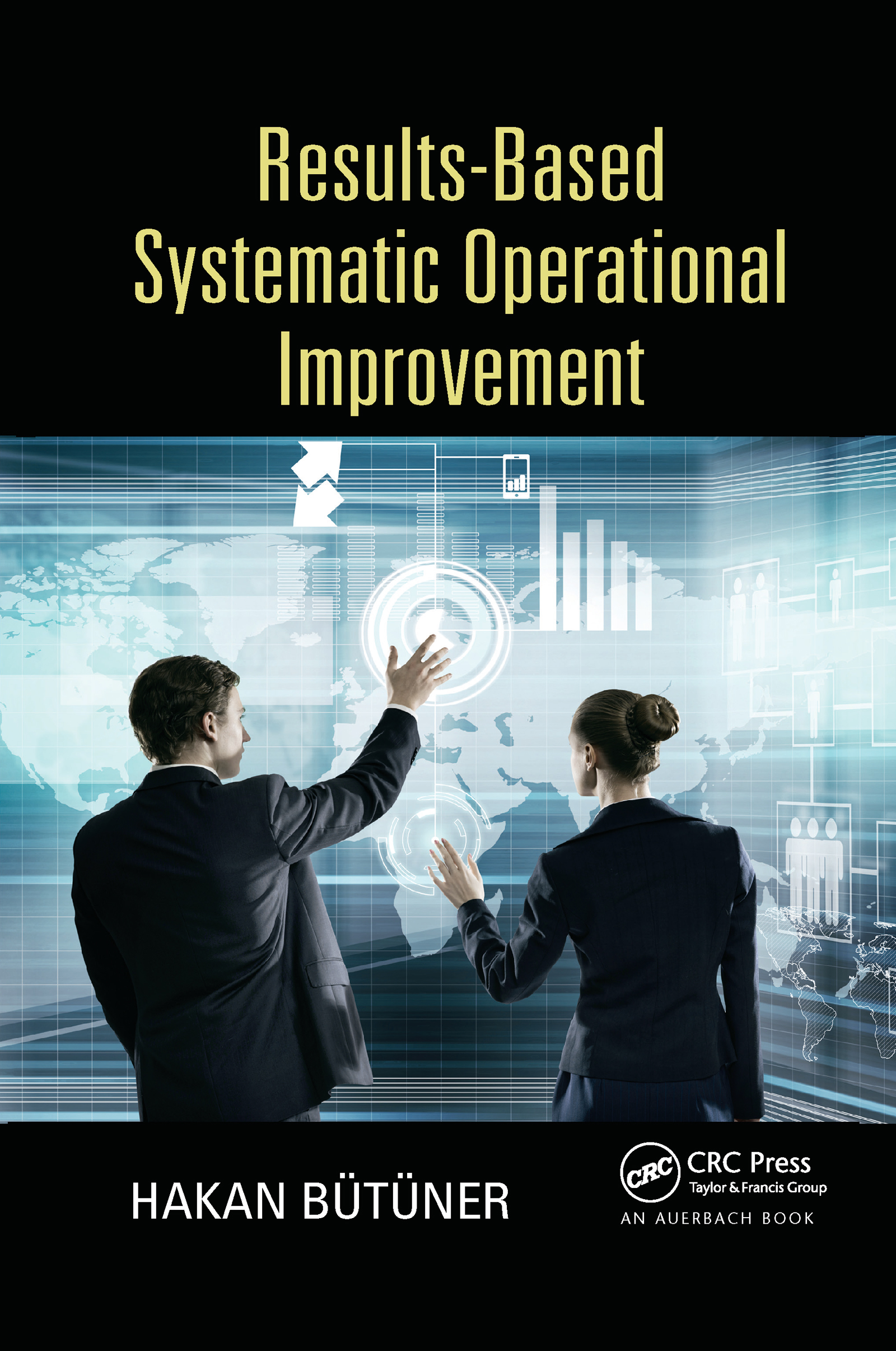 Results-Based Systematic Operational Improvement