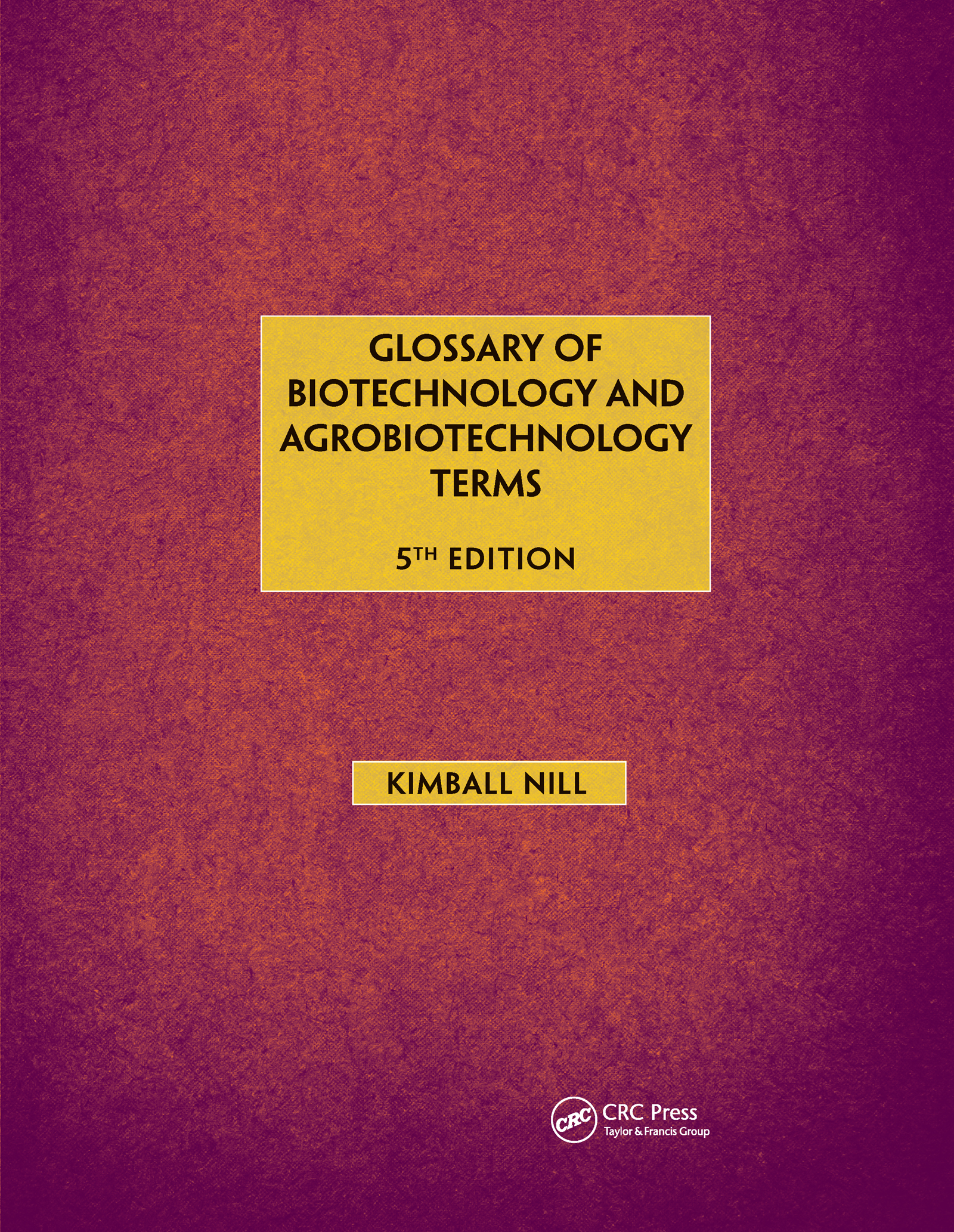 Glossary of Biotechnology & Agrobiotechnology Terms