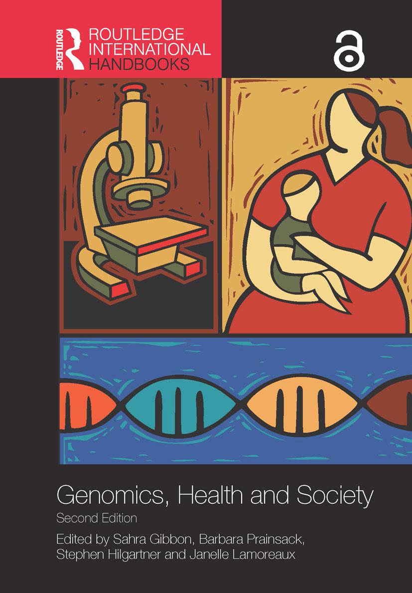 Routledge Handbook of Genomics, Health and Society