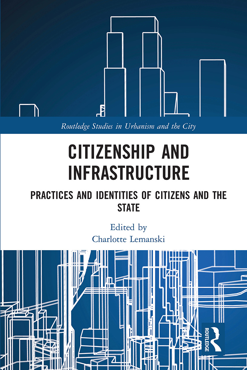 Citizenship and Infrastructure